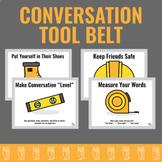 Conversation Tool Belt