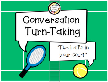 Conversation Turn-Taking: The Ball's in Your Court!