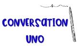 Conversation Uno
