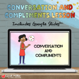 Conversation and Compliments | Social Emotional Learning |