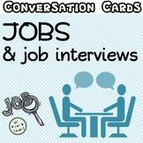 Jobs & job interviews - Conversation cards