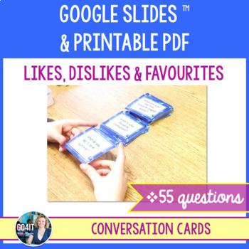 Conversation cards: Likes, Dislikes & Favourites (55 cards)