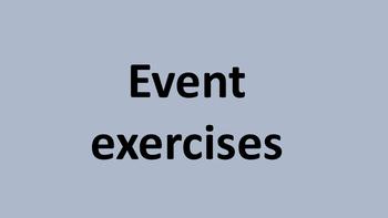 Event exercises