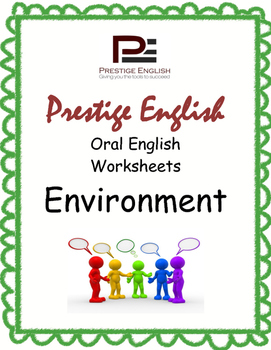 Oral / Speaking / Conversation English Worksheets - ENVIRONMENT