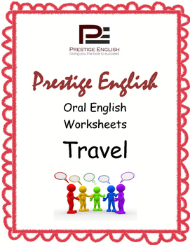 Oral / Speaking / Conversation English Worksheets - TRAVEL