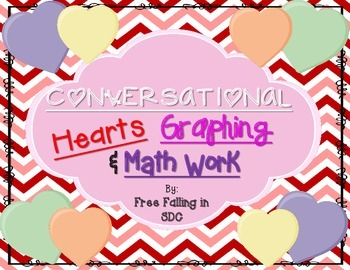 Conversational Hearts Candy Graphing & Math Work!