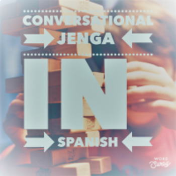 Conversational Jenga in Spanish - 80 Questions- Great for Subs or Game Day