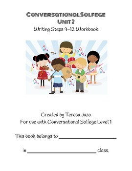 Conversational Solfege Unit 2 Steps 9-12 Workbook