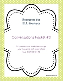 Conversation/Supplemental Worksheets Packet #3 for Beg/Int ELL Students