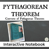 Converse of Pythagorean Theorem Notes for Interactive Notebooks