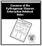 Converse of the Pythagorean Theorem Interactive Notebook Notes