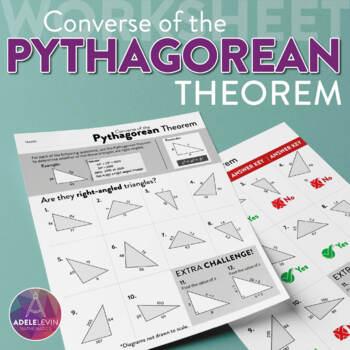 Converse of the Pythagorean Theorem (WORKSHEET)