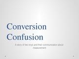 Conversion Confusion