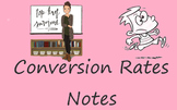 Conversion Rates Notes
