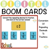Conversion of Repeating Decimals to Fractions - Boom Cards™