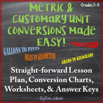 Metric & Customary Unit Conversions Made Easy! Handout, Conversions & Worksheets