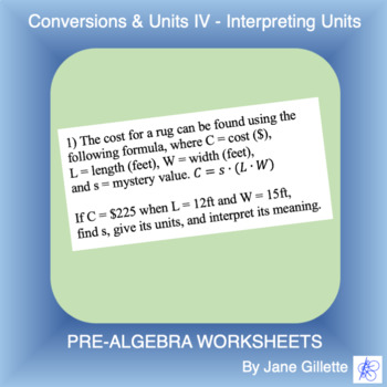 Conversions & Units IV - Interpreting Units