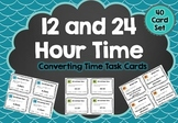 Convert 12 and 24-Hour Time Task Cards