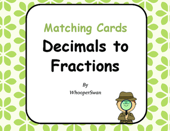 Convert Decimals to Fractions Matching Cards