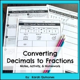 Convert Decimals to Fractions Notes  Activity and Homework