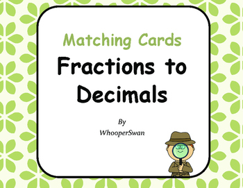 Convert Fractions to Decimals Matching Cards