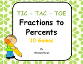 Convert Fractions to Percents Tic-Tac-Toe