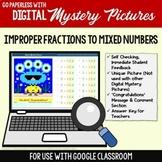 Convert Improper Fractions to Mixed Numbers Google Classro