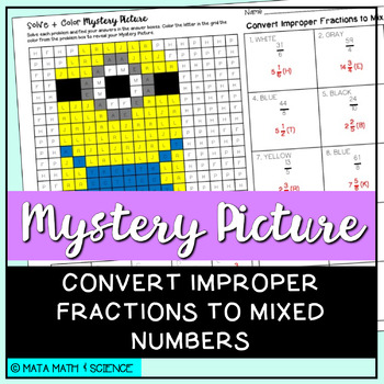 Convert Improper Fractions to Mixed Numbers: Mystery Picture (Minion)