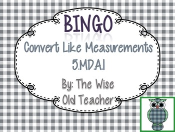 Convert Like Measurements Bingo Game PPT with Blank Bingo Cards 5.MD.A.1