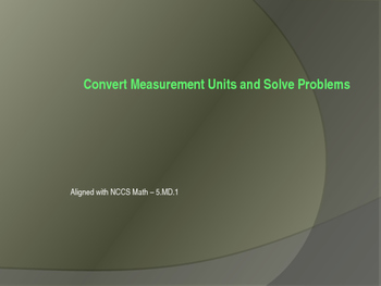 Convert Measurement Units Interactive Presentation - 5.MD.1