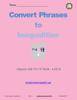 Convert Phrases to Inequalities - 6.EE.8