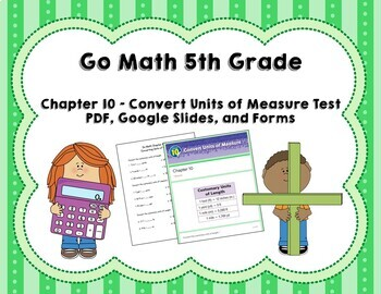 Convert Units Of Measure Test Go Math 5th Grade Chapter 10 By