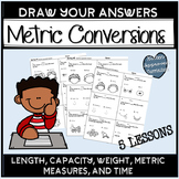 Metric Conversions (Length, Capacity, Weight, Measures,Time) Worksheet set 5th