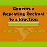 Convert a Repeating Decimal to a Fraction