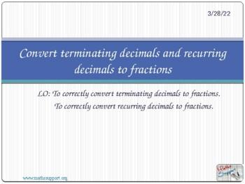 Convert terminating decimals and recurring decimals into fraction