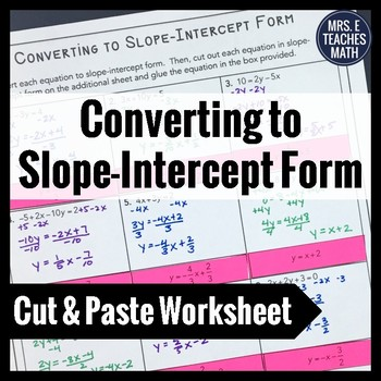Convert to Slope Intercept Form Cut and Paste Worksheet