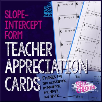 Convert to Slope Intercept Form Teacher Appreciation Cards