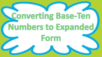 Converting Base-Ten Numbers to Expanded Form CCSS