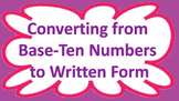 Converting Base-Ten Numbers to Written Form Task Cards CCSS