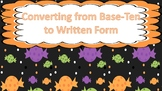 Converting Base-Ten Numbers to Written Form Task Cards (Halloween Theme)