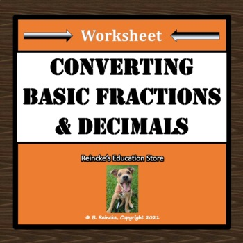 Converting Basic Fractions and Decimals Worksheet
