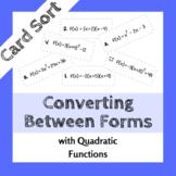 Converting Between Forms (Quadratics) Card Sort