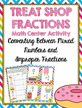 Converting Between Mixed Numbers and Improper Fractions Math Center Activity