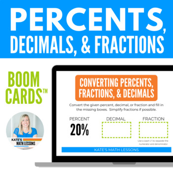 Converting Between Percents, Decimals and Fractions Task Cards and Boom Cards