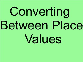 Converting Between Place Value