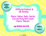 Differentiated Converting Between Place Values (4.NBT.1 &