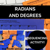 Converting Between Radians and Degrees Sequencing Activities