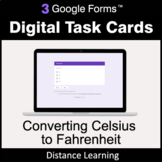 Converting Celsius to Fahrenheit - Google Forms Task Cards