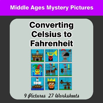 Converting Celsius to Fahrenheit - Middle Ages Math Mystery Pictures