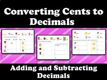 Converting Cents to Decimals- Add and Subtract Money Amounts